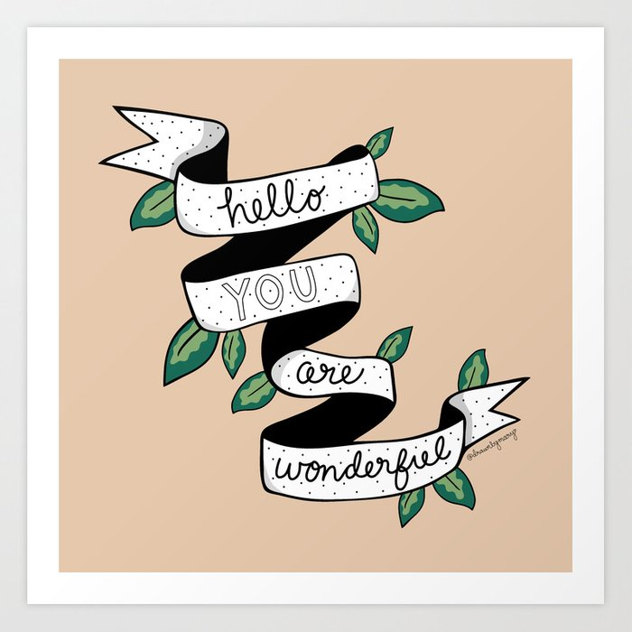 You Are Wonderful Kunstdrucke