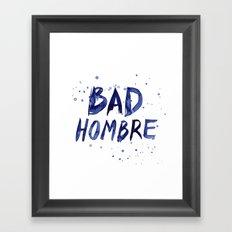 Bad Hombre Watercolor Art Framed Art Print