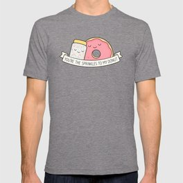 You're the sprinkles to my donut T-shirt