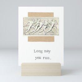 Long May You Run Mini Art Print