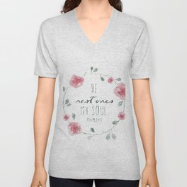 He Restores My Soul. Psalm 23:3, bible verse, watercolor flowers Unisex V-Neck