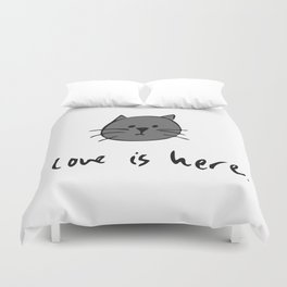 Love is Here (Grey Cat 2) Duvet Cover