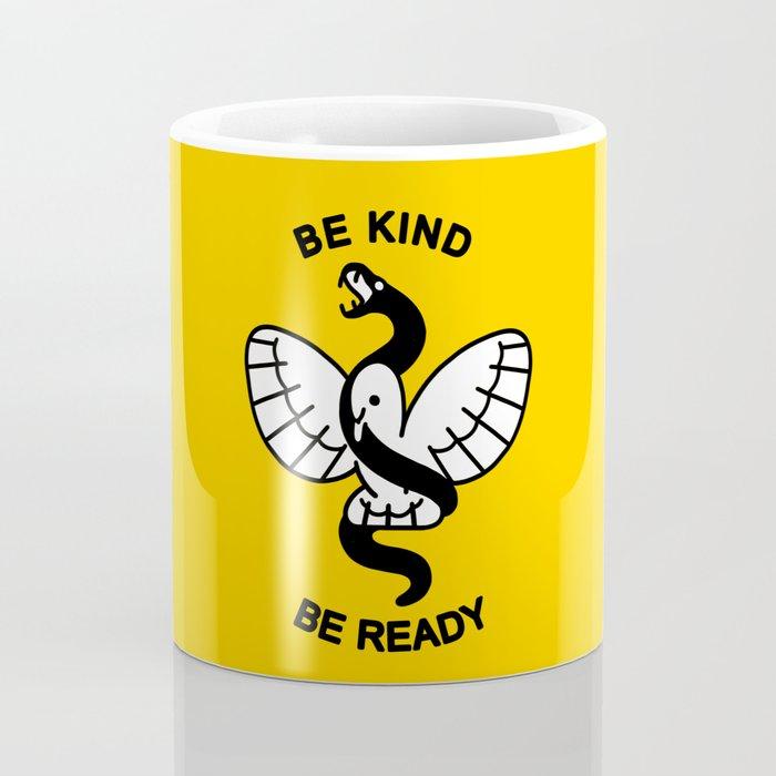 Be Kind, Be Ready Coffee Mug