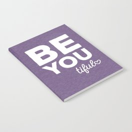 Be-You-Tiful Positive Quote Notebook