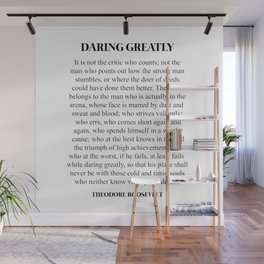 Daring Greatly, Theodore Roosevelt, Quote Wall Mural