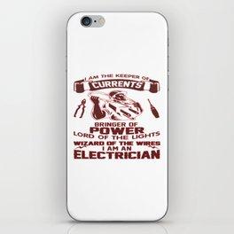 I AM AN ELECTRICIAN iPhone Skin