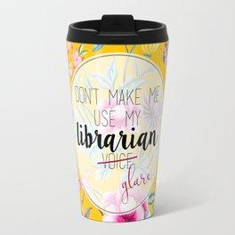 Librarian Glare Travel Mug