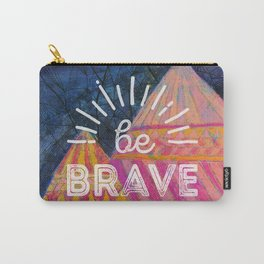 Be Brave on the Shadow Mountains Carry-All Pouch