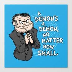A Demon's A Demon Canvas Print