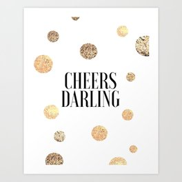 CHEERS DARLING GIFT, Wedding Quote,Anniversary Print,Gold Confetti,Cheers Sign,Champagne Quote,Celeb Art Print