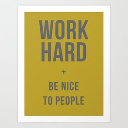 Work Hard and Be Nice to People - Olive Green and Grey Home Decor Art Print