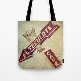 El Tecolote Cafe Sign Tote Bag