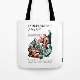 July 4, 1776 - Lend A Dime For War Savings Stamps Tote Bag