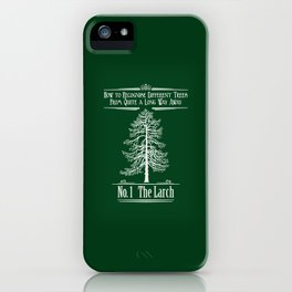 No. 1 The Larch iPhone Case