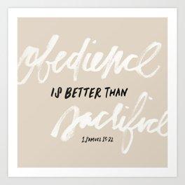 Obedience is better than sacrifice Art Print
