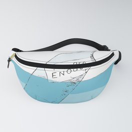You are enough! Fanny Pack
