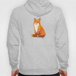 wild thing - fox Hoody