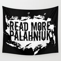 chuck Wall Tapestries featuring Read More Palahniuk  |  Chuck Palahniuk by Silvio Ledbetter