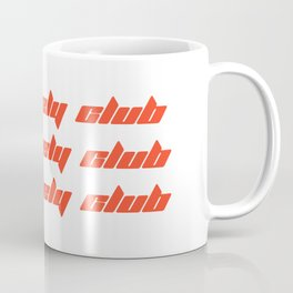 The lonely club Coffee Mug