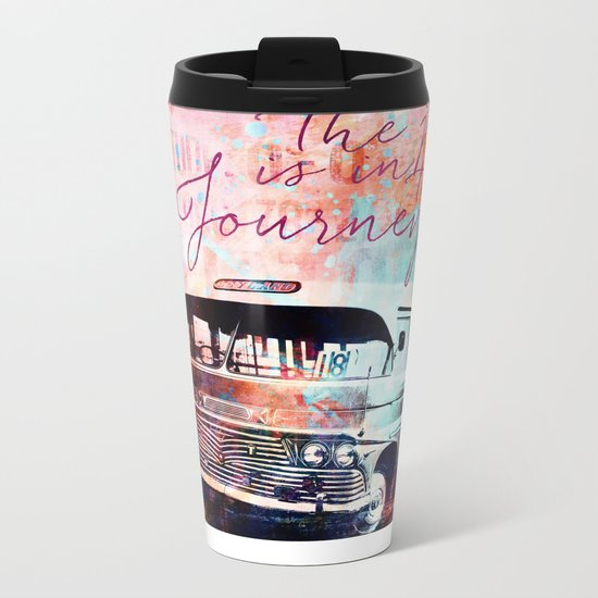 The Joy is in the Journey Metal Travel Mug