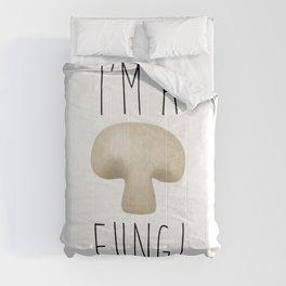 I'm A Fungi Comforters