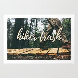 Hiker + Trash Art Print