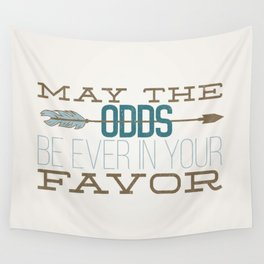 May the Odds Wall Tapestry