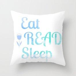 Eat.Read.Sleep Throw Pillow