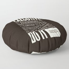 Lab No. 4 The Best Executive Theodore Roosevelt Inspirational Quote Floor Pillow