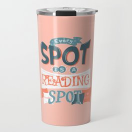 Every spot is a reading spot Travel Mug