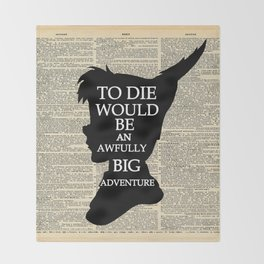Peter Pan Over Vintage Dictionary Page - Big Adventure Throw Blanket