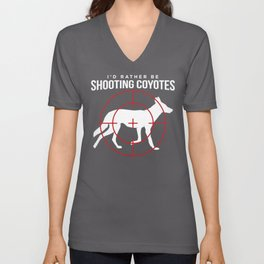 Id Rather Be Shooting Coyote Hunter graphic Unisex V-Neck
