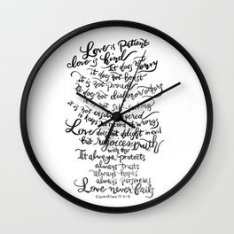 Love is Patient, Love is Kind -1 Corinthians 13:4-8 / BW Wall Clock