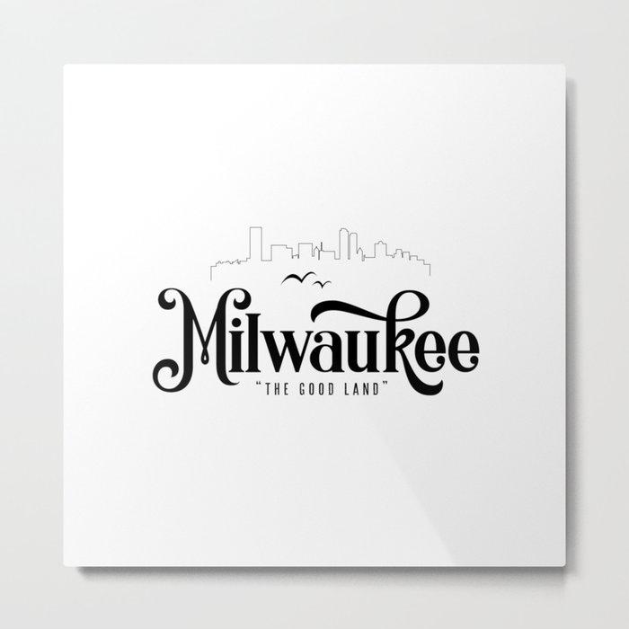 Milwaukee Metal Print