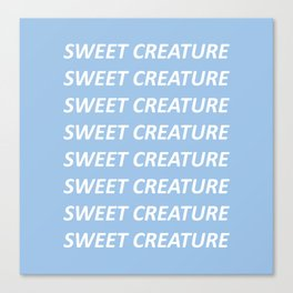 HARRY STYLES SWEET CREATURE TEXT Canvas Print