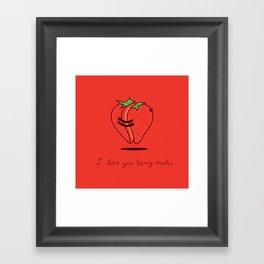 How much do I love you? Framed Art Print