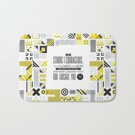 Be Strong and Courageous Bath Mat