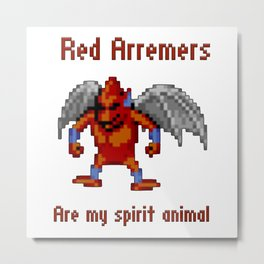 Red Arremers Are My Spirit Animal Metal Print