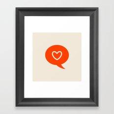 HEART LIKE message Framed Art Print