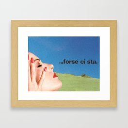 ...Maybe It's There Framed Art Print
