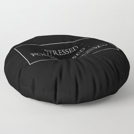 Stressed Depressed Possibly Possesed Floor Pillow