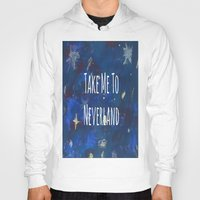 neverland Hoodies featuring Take Me To Neverland | Galaxy by Sarah Hinds