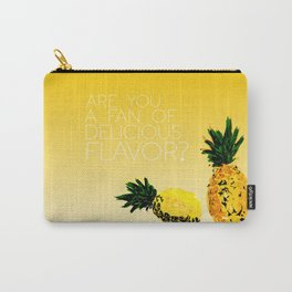 are you a fan of delicious flavor? .. psych tv show.. funny quote.. pineapple Carry-All Pouch