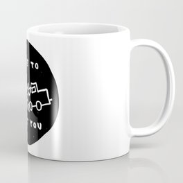 Nice to meet you Coffee Mug