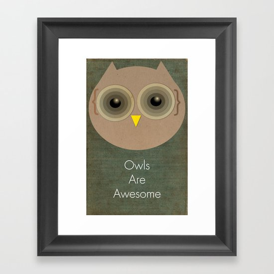 Owls Are Awesome Framed Art Print