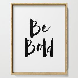 Be Bold Motivational Quote Serving Tray
