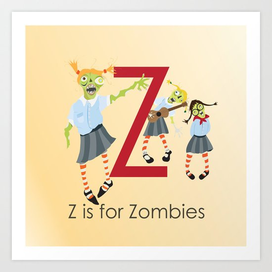 Z is for Zombies Art Print