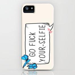 Fuck yourselfie iPhone Case