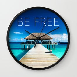 Positive tropical motivation: Live free #9 Wall Clock