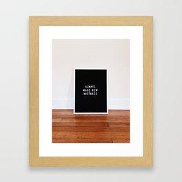 New Mistakes Framed Art Print